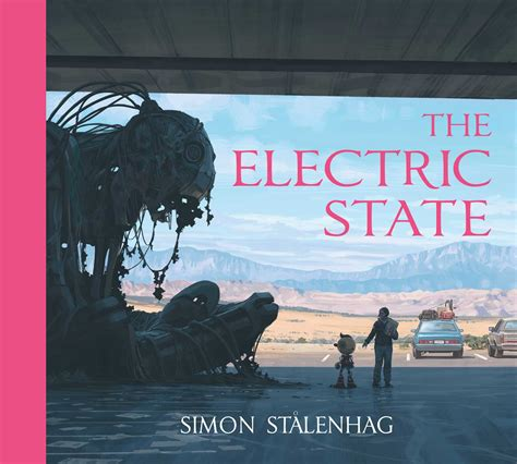 The Electric State | Book by Simon Stålenhag | Official