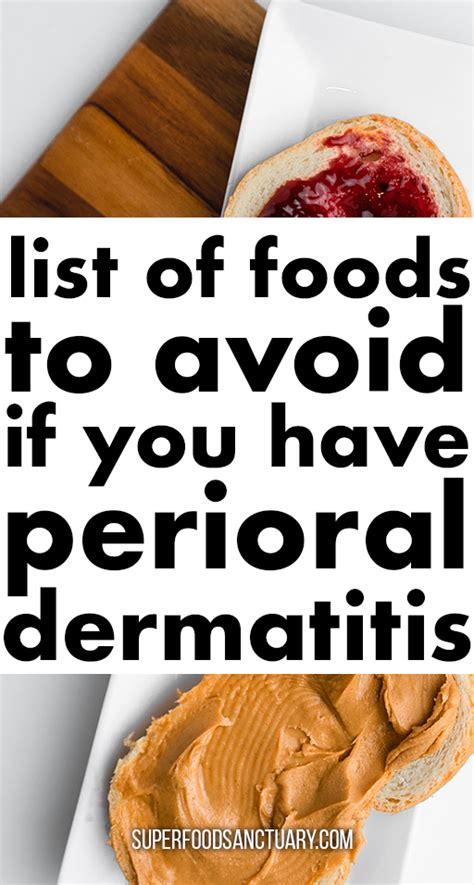 Top 5 Foods to Avoid with Perioral Dermatitis - Superfood
