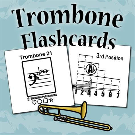 Flashcards to Learn Trombone Notes and Slide Positions